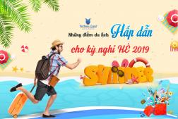 LỊCH KHỞI HÀNH TOUR DU LỊCH BIỂN HÈ 2019